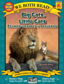 Big Cats, Little Cats / Felinos grandes y pequenos