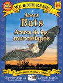 About Bats / Acerca de los murcielagos