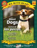 About Dogs / Acerca de los perros (Bilingual)