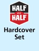 Complete Half and Half Set (9 titles)-Hardcover