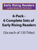 Early Rising Readers 6-Pack - Grades PK-K (6 each of 120 titles) - Paperback
