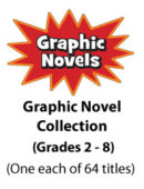 Graphic Novel Collection - Gr. 2-8 (64 titles)