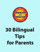 30 Bilingual Tip Sheets for Parents