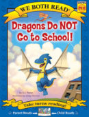 Dragons Do NOT Go to School!