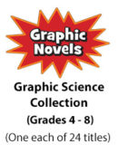 Graphic Science Collection (Grades 4-8) (24 titles)