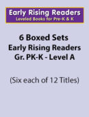 Boxed Set of Early Rising Readers-Grades PK-K (6 sets of 12 titles each)